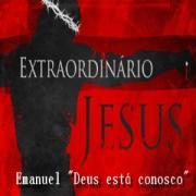 Extraordinário Jesus