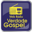 WEB RÁDIO VERDADE GOSPEL, A RÁDIO DA ATUALIDADE CRISTÃ LEVANDO VOCÊ MAIS PERTO DE DEUS...